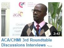 ACA/ CHMI 3rdroundatale discussion - Interview with Dr. Samuel Were, Head of PPP Unit, MoH, Kenya