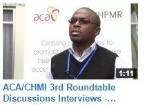 Interview with Dr. Matiko Riro, MSI at the ACA/ CHMI Third Round table discussion